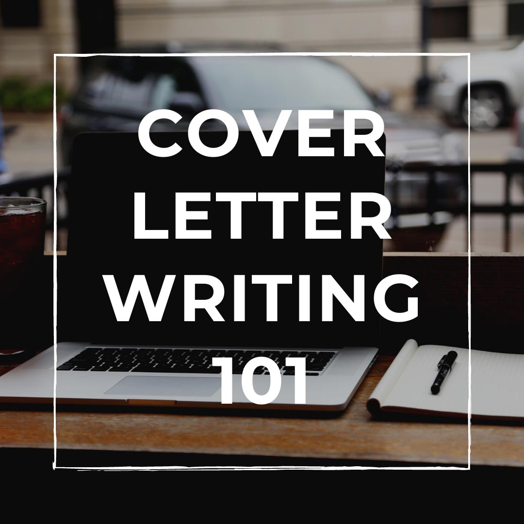 Cover Letter Writing 101 Student Success Workshop
