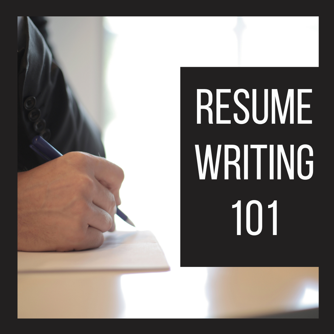 Person writing in a notebook with pencil. Black border. In white text: Resume Writing 101.