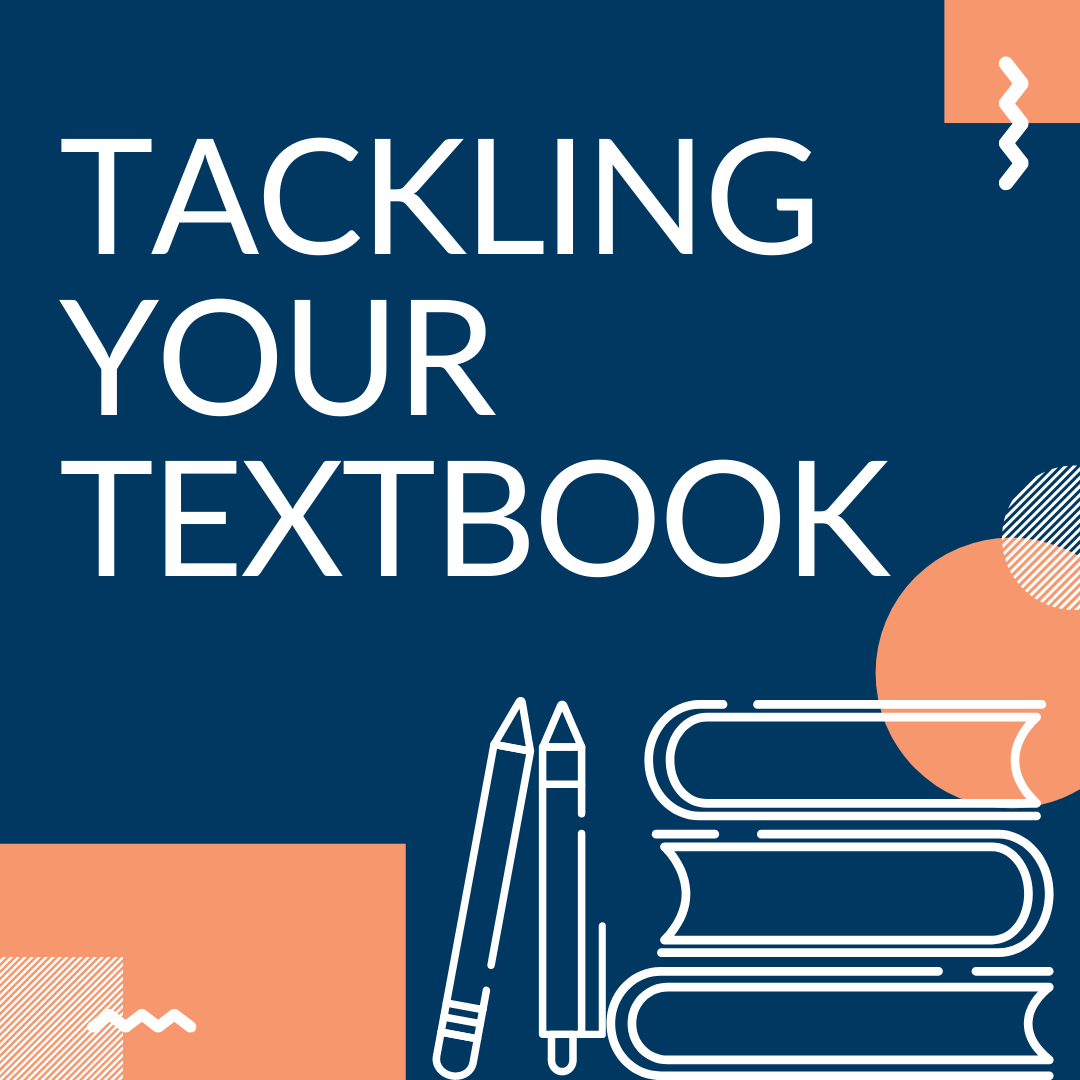 Blueback ground, Salmon accent shapes. Bottom right has white outlined clipart of books and pencils. Top Left has white text: Tackling Your Textbook.