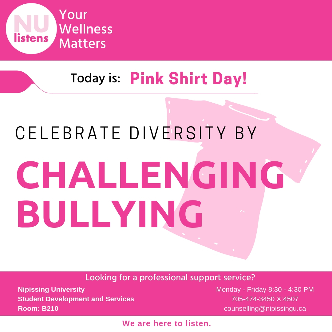 Pink shirt day is today February 27th stop by B210 to grab a bracelet and show your support.