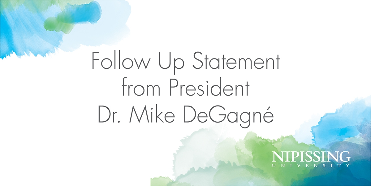 Follow Up Statement From President Dr. Mike DeGagné