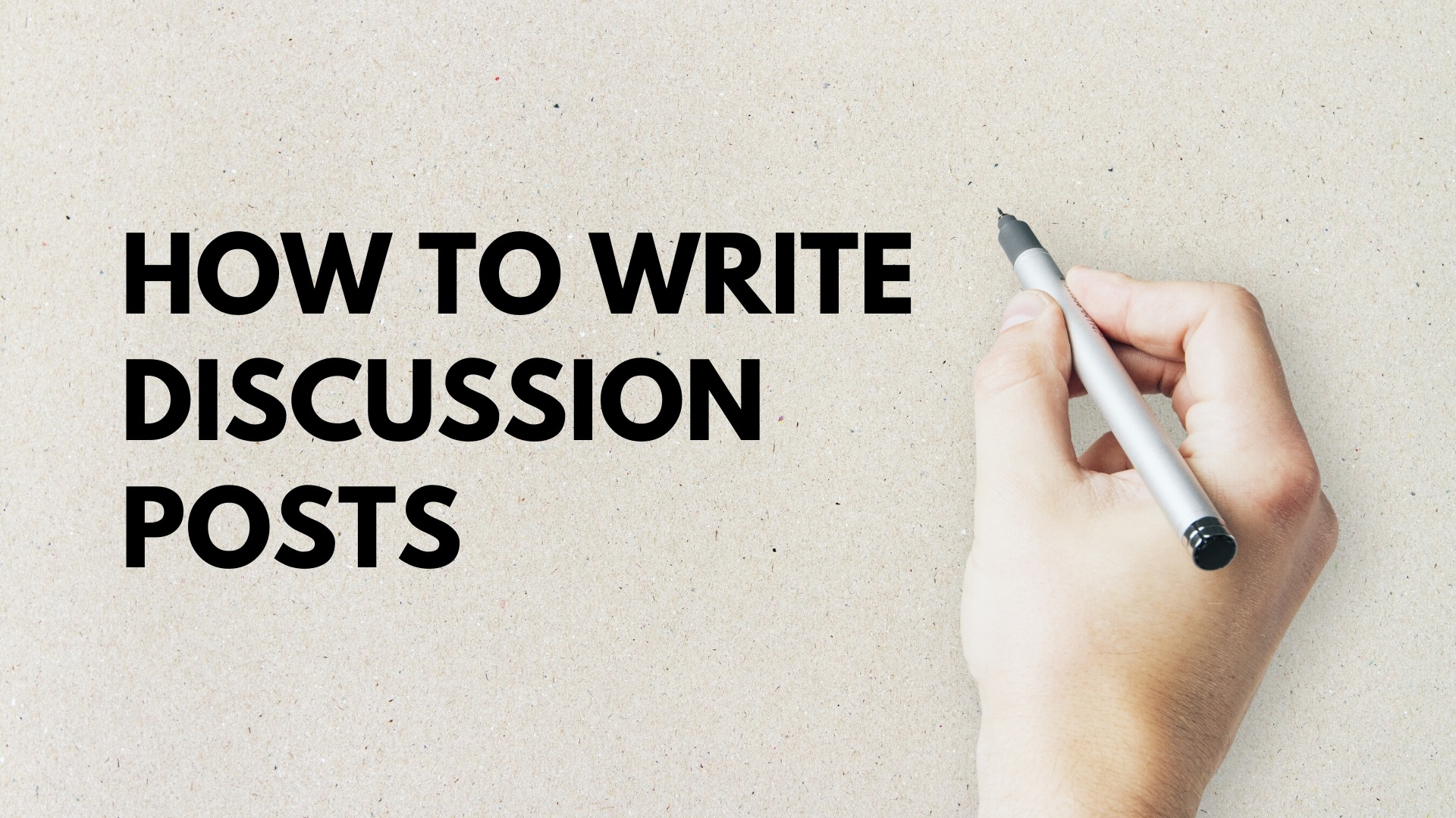 How To Write Discussion Posts