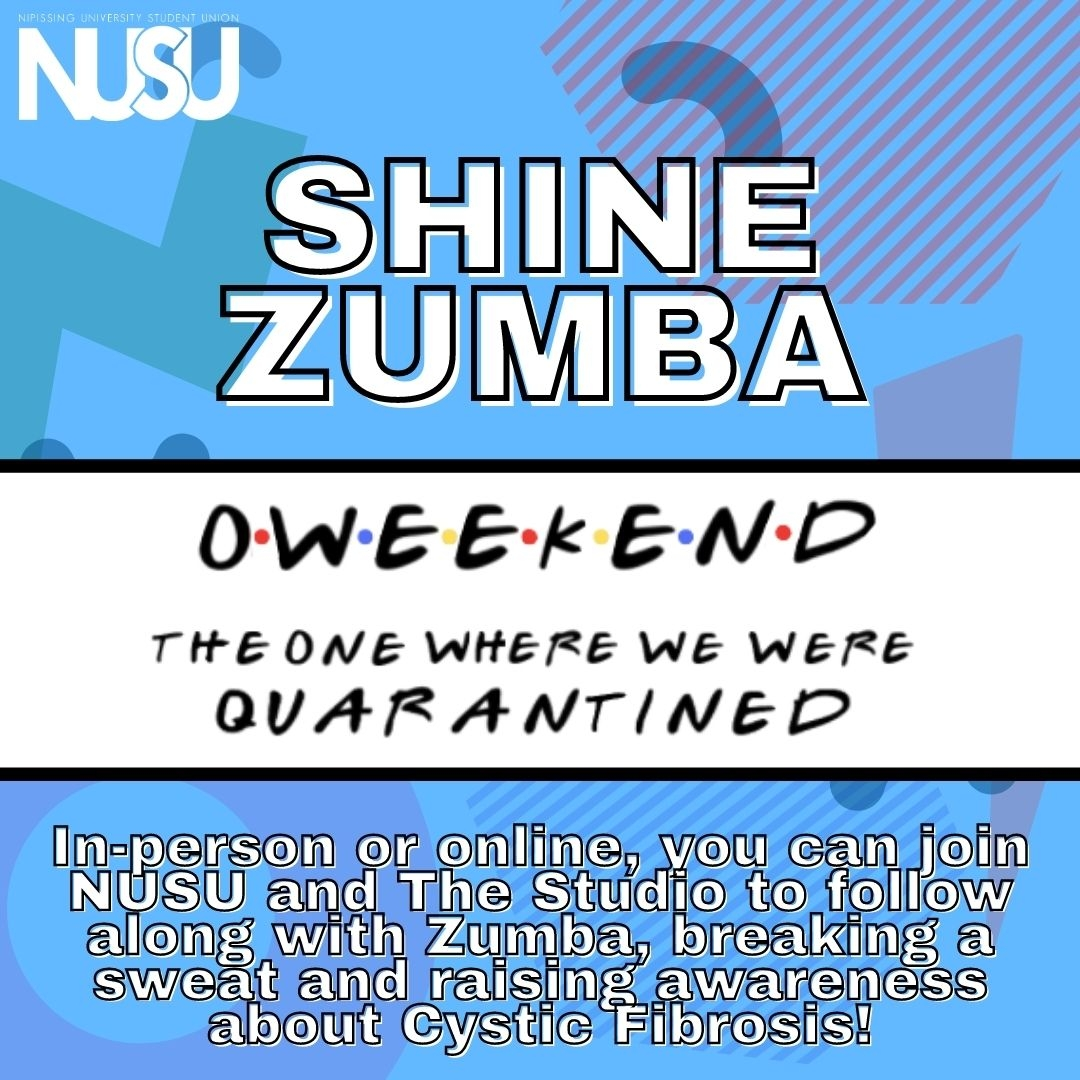 NUSU's OWeekend Shine Zumba. In person or online, you can join NUSU and The Studio to follow along with ZUmba, breaking a sweat and raising awareness about Cystic Fibrosis!
