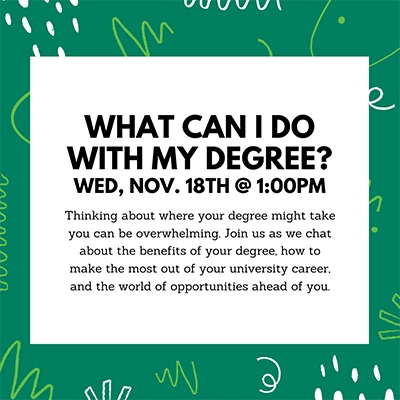 What Can I Do With My Degree?