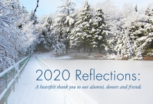 2020 Reflections: A heartfelt thank you to our alumni, donors and friends