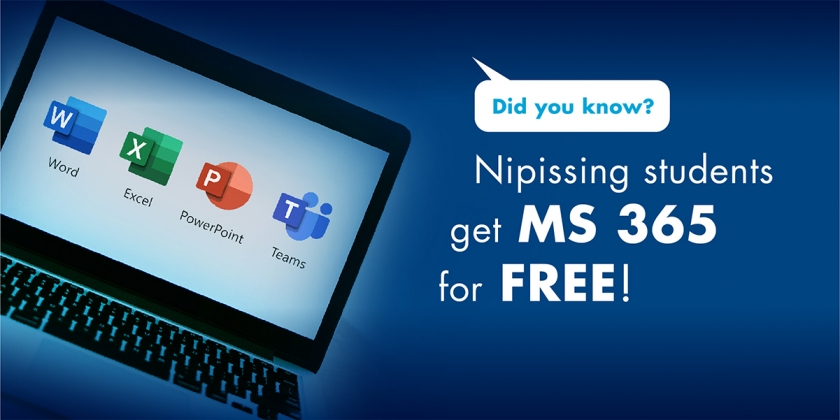 Nipissing Students get MS 365 ror Free